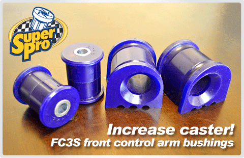 SuperPro FC3S Caster Front Control Arm Bushings